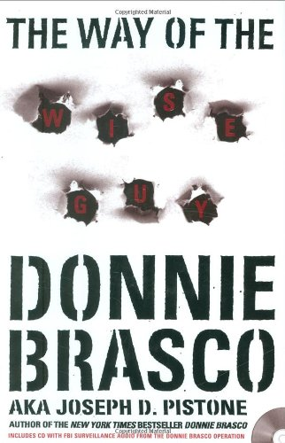 The Way of the Wiseguy - Donnie Brasco aka Joe Pistone