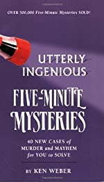 Utterly Ingenious Five Minute Mysteries