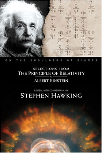 Selections from The Principle of Relativity (On the Shoulders of Giants), Einstein, Albert; Hawking, Stephen