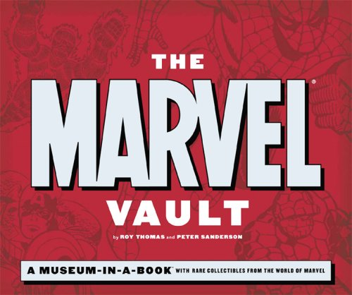 The Marvel Vault: A Museum-In-A-Book Cover