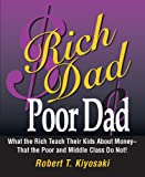 Book Cover: Rich Dad, Poor Dad By Robert Kiyosaki