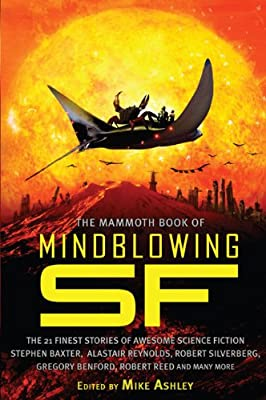 TOC: The Mammoth Book of Mindblowing SF edited by Mike Ashley