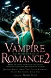 Telep, Trisha (editor) The Mammoth Book of Vampire Romance 2 - anthology (Running Press Trade)