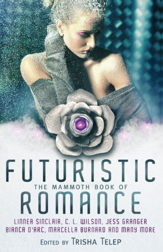 The Mammoth Book of Futuristic Romance where, judging by the cover, the future means strapless prom dresses and a LOT of frost on people.