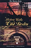 The Boston Globe's Historic Walks in Old Boston