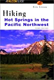 Canada Hiking: Hiking Hot Springs in the Pacific Northwest, 3rd Edition