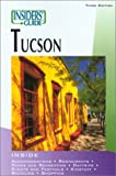The Insiders' Guide to Tucson