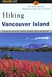 Hiking Vancouver Island: A Guide to Vancouver Island's Greatest Hiking Adventures