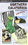 Northern California Curiosities: Quirky Characters, Roadside Oddities & Other Offbeat Stuff