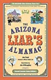 The Arizona Liar's Almanac