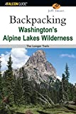 Backpacking Washington's Alpine Lakes Wilderness: The Longer Trails