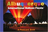 Albuquerque International Balloon Fiesta: A Postcard Book