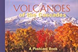 Volcanoes of the Cascades: A Postcard Book