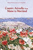 Country Artwalks from Maine to Maryland