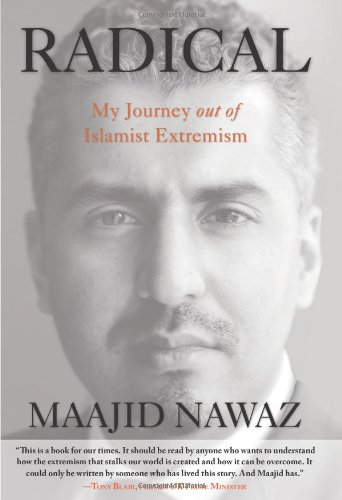 Radical: My Journey out of Islamist Extremism, by Nawaz, M.