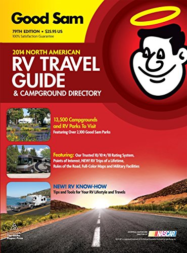 2014 Good Sam RV Travel Guide & Campground Directory: The Most Comprehensive RV Resource Ever! - Good Sam Enterprises