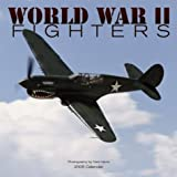World War II Fighters Calendar: 2005