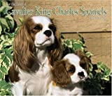 For The Love Of Cavalier King Charles Spaniels  2006 Calendar