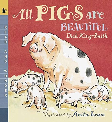 All Pigs Are Beautiful