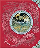 Dr. Ernest Drake's Dragonology: The Complete Book of Dragons
