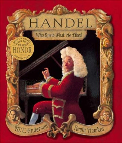 [Handel, Who Knew What He Liked]
