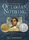 Book Cover: The Astonishing Life Of Octavian Nothing, Traitor To The Nation, Volume 2: The Kingdom On The Waves By M.t. Anderson