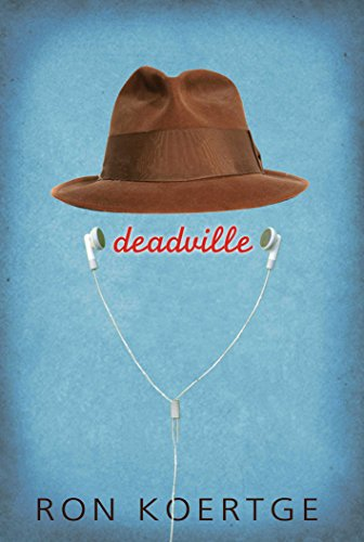Deadville by Ron Koertge