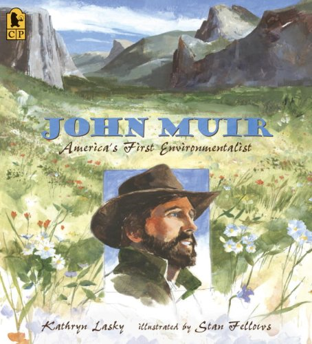 [John Muir: America's First Environmentalist]