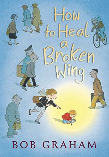 [How to Heal a Broken Wing]