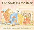 The Sniffles for Bear (Bear and Mouse) by…