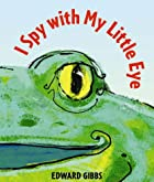 I Spy With My Little Eye by Edward Gibbs