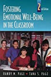 Fostering Emotional Well-Being in the Classroom (The Jones and Bartlett Series in Health Sciences)