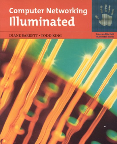 Computer Networking Illuminated (Jones and Bartlett Illuminated)