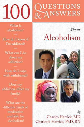100 QUESTIONS & ANSWERS ABOUT ALCOHOLISM