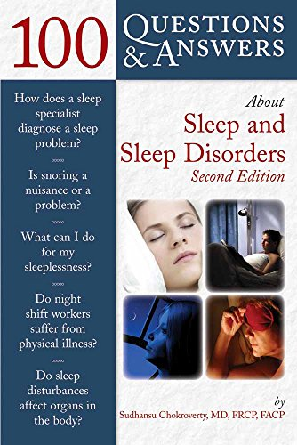 100 Questions & Answers About Sleep And Sleep Disorders - Sudhansu Chokroverty
