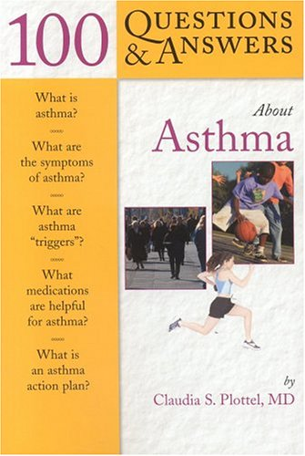 100 QUESTIONS AND ANSWERS ABOUT ASTHMA**