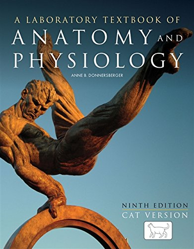 A LABORATORY TEXTBOOK OF ANATOMY AND PHYSIOLOGY, 9ED CAT VERSION