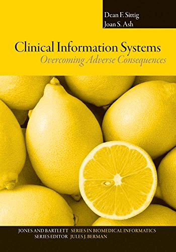 CLINICAL INFORMATION SYSTEMS: OVERCOMING ADVERSE CONSEQUENCES