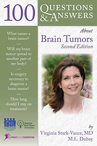 100 QUESTIONS & ANSWERS ABOUT BRAIN TUMORS, 2ED