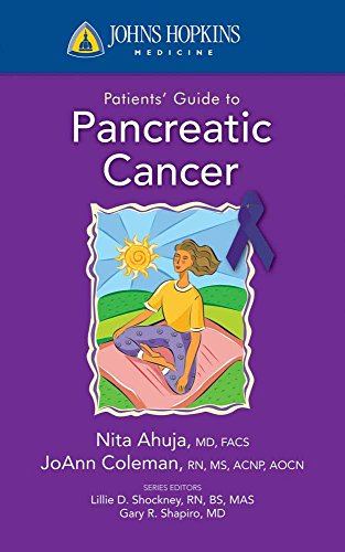 JOHNS HOPKINS PATIENTS' GUIDE TO PANCREATIC CANCER (POD)