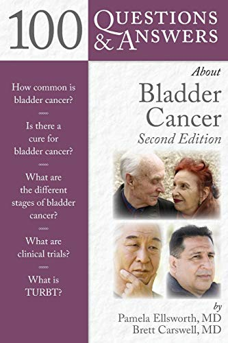 100 QUESTIONS & ANSWERS ABOUT BLADDER CANCER, 2ED