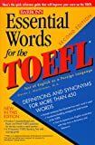 Essential Words for the Toefl (Essential Words for the Toefl, 2nd Ed)