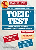 How to Prepare for the TOEIC: Test of English for International Communication