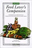 The New Food Lover's Companion: Comprehensive Definitions of Nearly 6000 Food, Drink, and Culinary Terms (Barron's Cooking Guide) by Sharon Tyler Herbst