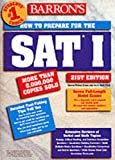 How to Prepare for the Sat I (Barron's How to Prepare for the Sat I, 21st Ed)