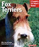 Fox Terriers: Everything About History, Care, Nutrition, Handling, and Behavior   Click!