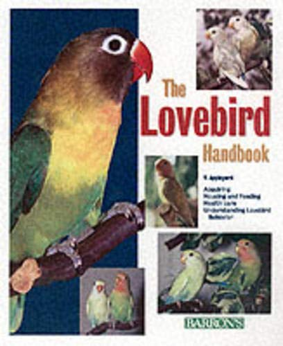 The Lovebird Handbook (Barron's Pet Handbooks) by Vera Appleyard, V. Appleyard