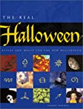 The Real Halloween : Ritual and Magic