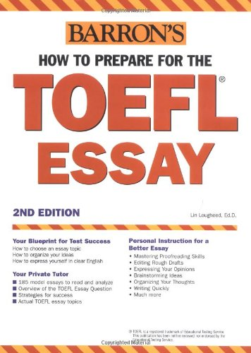 How to Prepare for the TOEFL Essay (Barron's Writing for the TOEFL)