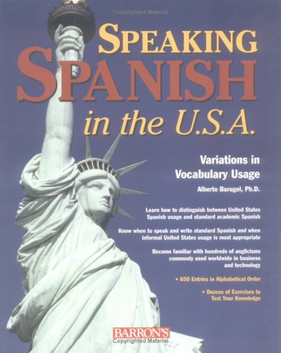 Speaking Spanish in the USA: Variations in Vocabulary Usage
